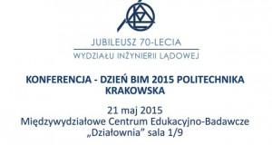 Konferencja BIM 2015 na Politechnice Krakowskiej1