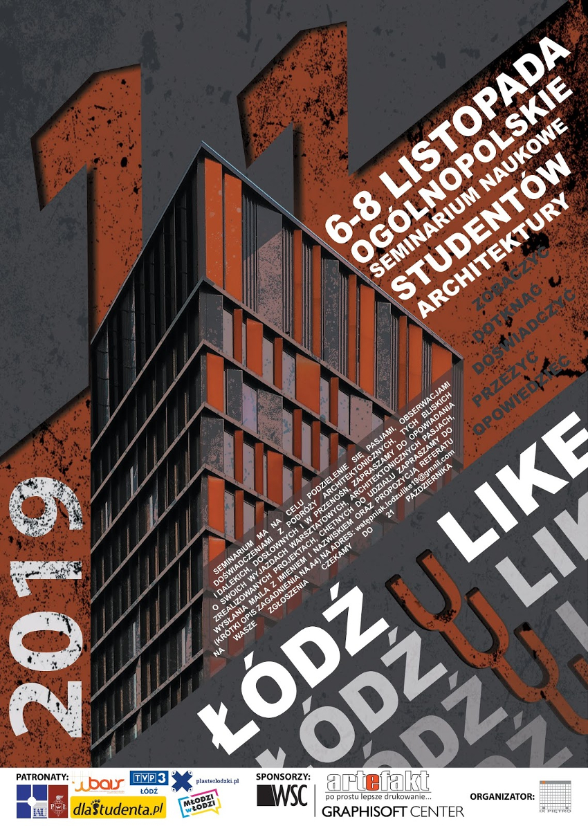 Seminarium Naukowe Studentów Architektury ŁÓDŹ U LIKE 2019 - relacja